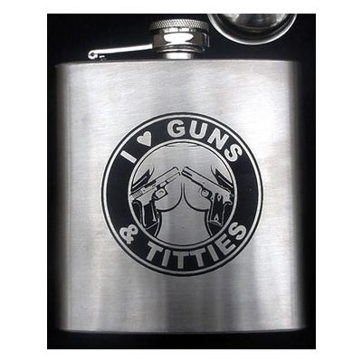 I Love Guns and Titties Flask