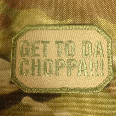 Get To Da Choppa Patch Multicam