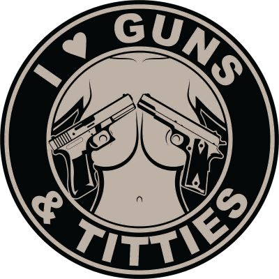 I Love Guns and Titties Sticker | Black and Grey