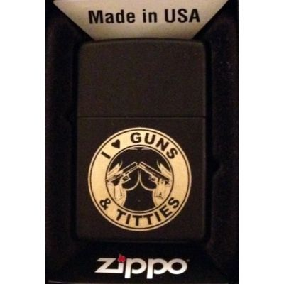 I Love Guns and Titties Zippo