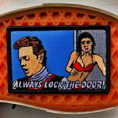 """FAST TIMES AT RIDGEMONT HIGH """"ALWAYS LOCK THE DOOR"""" PHOEBE CATES MORALE PATCH"""
