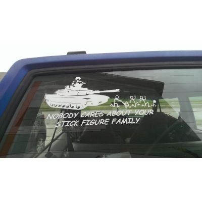 M1 Abrams Tank Nobody Cares About Your Stick Figure Family
